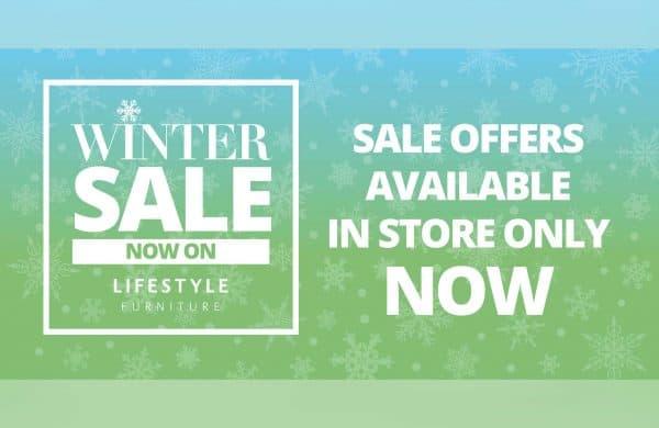 Winter Sale - Lifestyle Furniture. Starts Sat 19th December 2020.